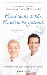 Dr. med. univ. Matthias Aitzetmüller: Hautsache schön, Hautsache gesund