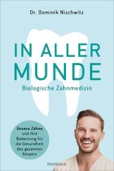 Dr. Dominik Nischwitz: In aller Munde.