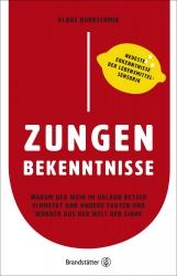 Dr. Klaus Dürrschmid: Zungenbekenntnisse