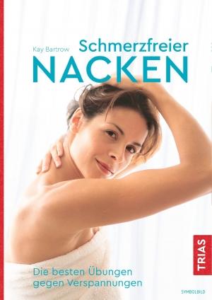 Schmerzfreier Nacken.