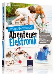 Baubuch Abenteuer Elektronik.