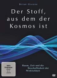 Prof. Brian Greene: Der Stoff aus dem der Kosmos ist. Video-DVD.