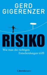 Prof. Gerd Gigerenzer: Risiko.
