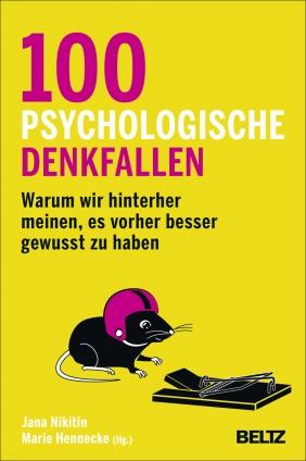 Dr. Jana Nikitin: 100 psychologische Denkfallen