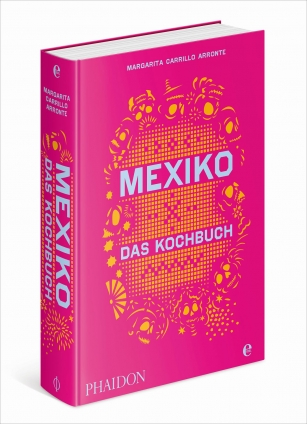 Mexiko - Die Bibel der mexikanischen Küche!