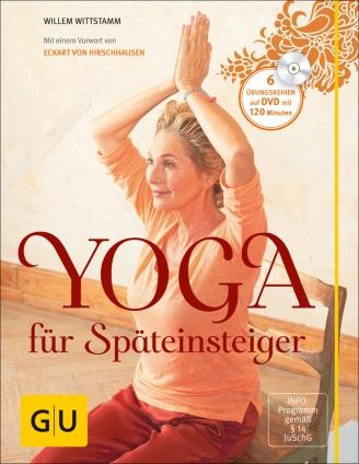 Yoga für Späteinsteiger - mit DVD