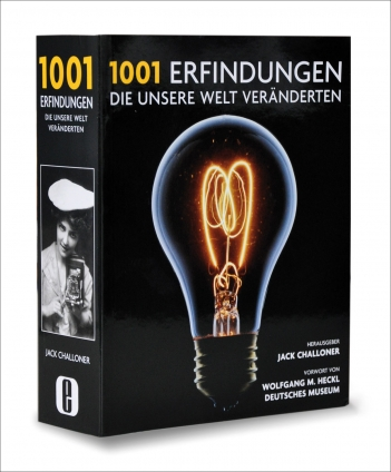 1001 Erfindungen, die unsere Welt veränderten.