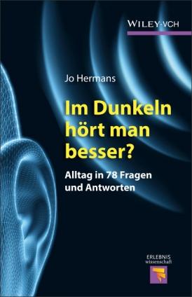Jo Hermans: Im Dunkeln hört man besser?