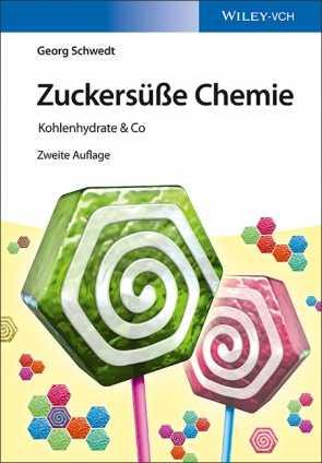Georg Schwedt: Zuckersüße Chemie