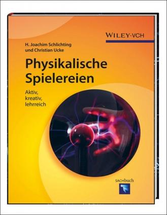 Dr. Ucke und Prof. Schlichting: Physikalische Spielereien