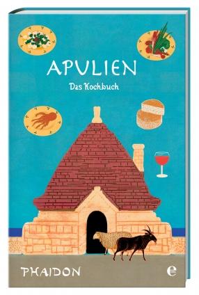 Apulien - Das Kochbuch