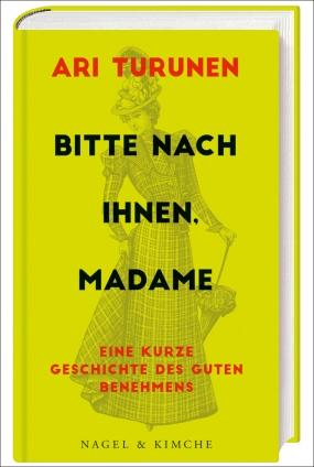 Ari Turunen: Bitte nach Ihnen, Madame!