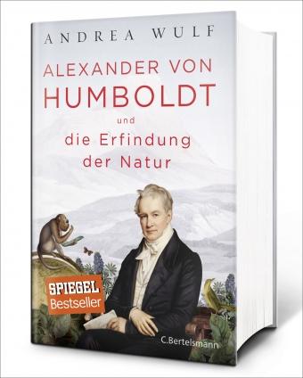 Andrea Wulf: Alexander von Humboldt.