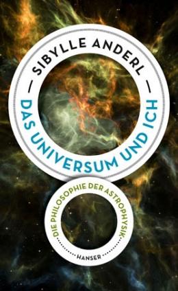 Das Universum und ich.