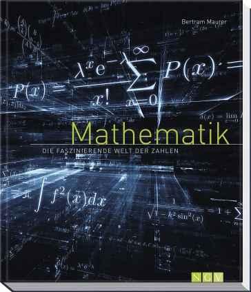 Mathematik - Die faszinierende Welt der Zahlen