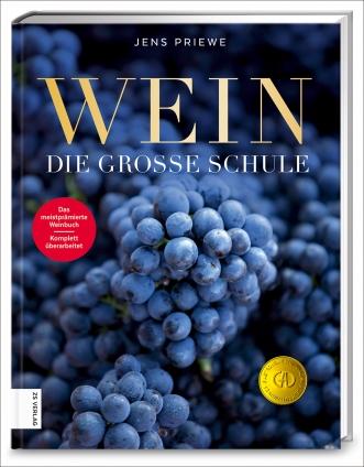 Jens Priewe: Wein – die große Schule.