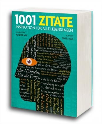 1.001 Zitate. 960 Seiten über 800 Bilder!