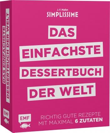 Simplissime - Das einfachste Dessertbuch der Welt.