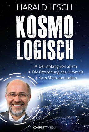 Prof. Harald Lesch: Kosmologisch.