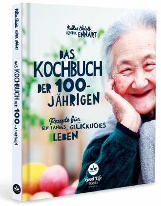 Das Kochbuch der 100-Jährigen.
