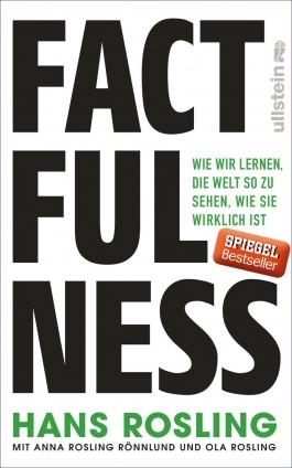 Prof. Hans Gösta Rosling: Factfulness.