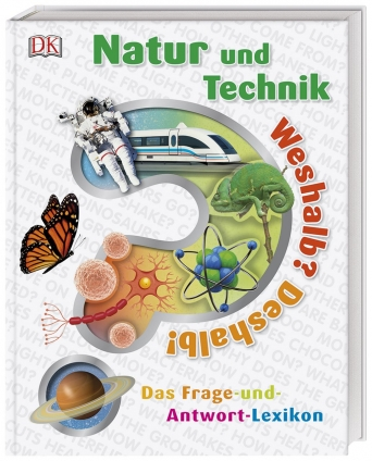 Weshalb? Deshalb! Natur und Technik.