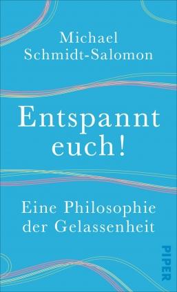 Dr. Michael Schmidt-Salomon: Entspannt euch!