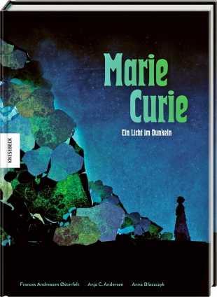 Prof. Anja C. Andersen: Marie Curie.