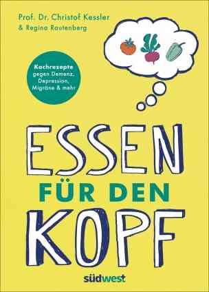 Prof. Dr. Christof Kessler: Essen für den Kopf