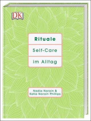 Rituale. Self-Care im Alltag