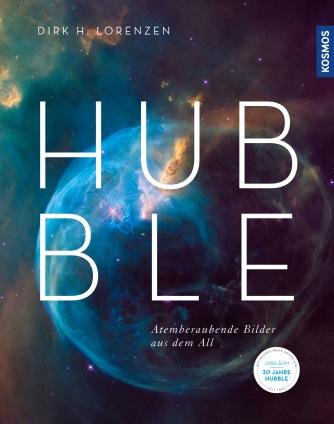 Hubble. Atemberaubende Bilder aus dem All