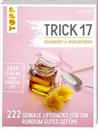 Trick 17. Gesundheit und Wohlbefinden