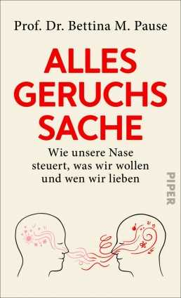 Prof. Dr. Bettina M. Pause: Alles Geruchssache