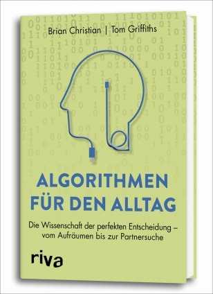 Prof. Tom Griffiths: Algorithmen für den Alltag.