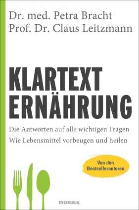 Prof. Claus Leitzmann u.a.: Klartext Ernährung