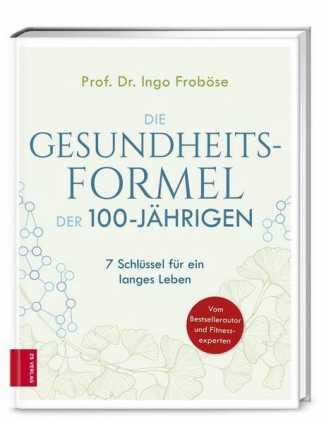 Prof. Dr. Froböse: Die Gesundheitsformel der 100-Jährigen