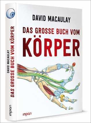 David Macaulay: Das große Buch vom Körper.