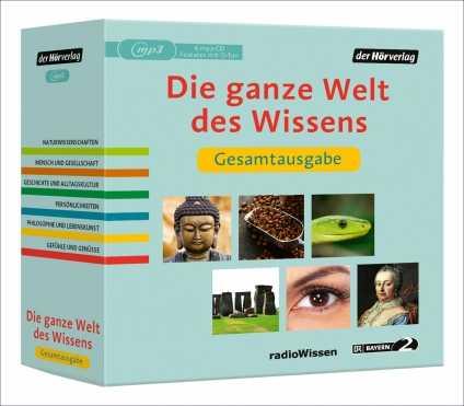 Die ganze Welt des Wissens. BR RadioWissen Hörbuch-Box.
