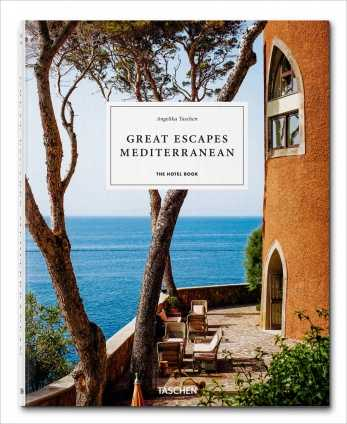 Great Escapes Mediterranean. The Hotel Book.