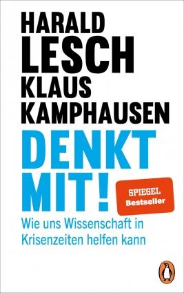 Prof. Harald Lesch: Denkt mit!