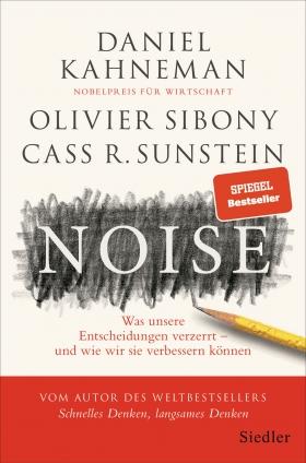 Prof. Daniel Kahneman: Noise.