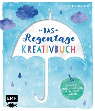 Das Regentage-Kreativbuch.