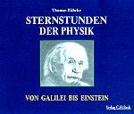 Sternstunden der Physik.