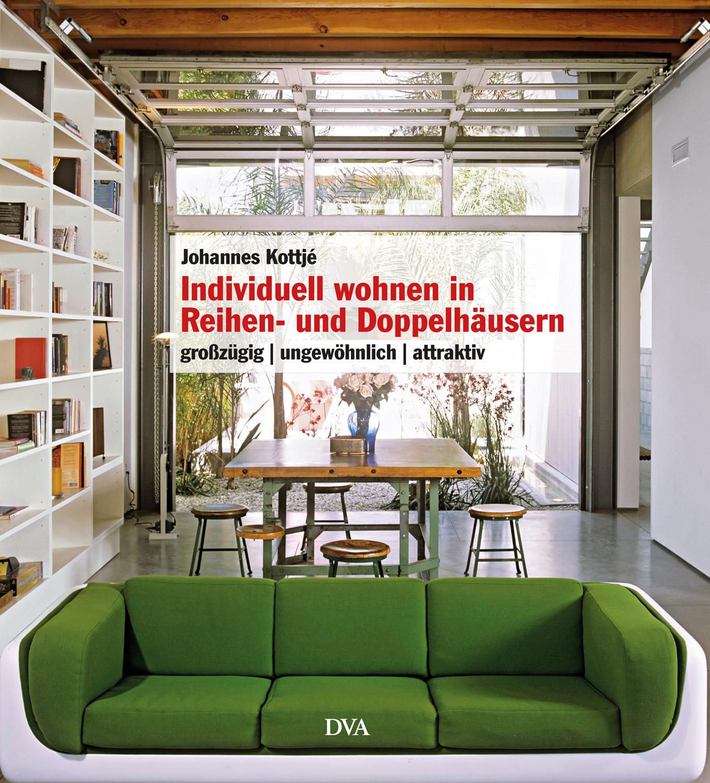 bild der wissenschaft shop individuell wohnen in reihen und doppelh usern erlesenes wissen. Black Bedroom Furniture Sets. Home Design Ideas
